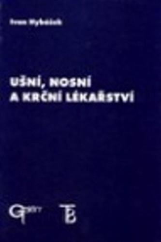 Ušní, nosní a krční lékařstvíIvan HybášekGalén, spol. s r.o.Pevná bez přebalu lesklá80-7262-01-77