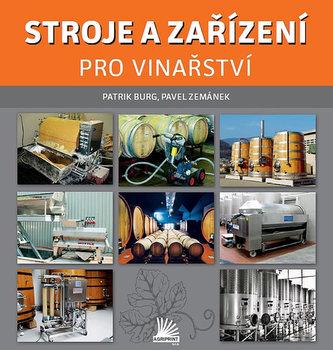 Stroje a zařízení pro vinařství - Patrik Burg