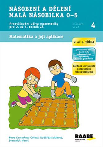 Násobení a dělení malá násobilka 0-5 - Pracovní sešit 4