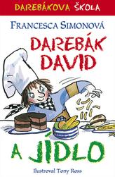 Darebák David a jídlo