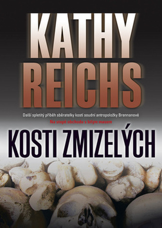 Kosti zmizelých - Kathy Reichs