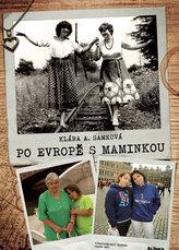 Po Evropě s maminkou