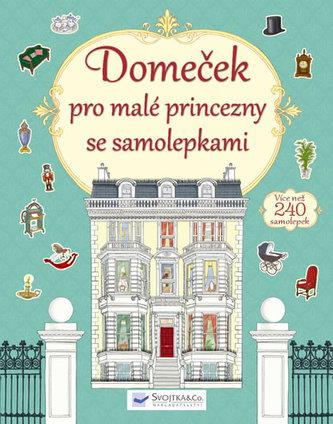 Domeček pro malé princezny se samolepkami - neuveden
