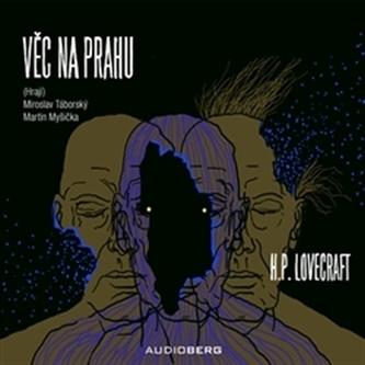 Věc na prahu - audiokniha - Howard Phillips Lovecraft