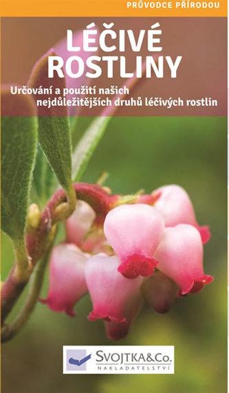 Léčivé rostliny - Průvodce přírodou - neuveden
