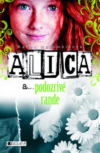 Alica a... podozrivé rande