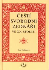 Čeští svobodní zednáři ve XX. století