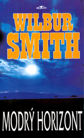 Modrý horizont - Wilbur Smith