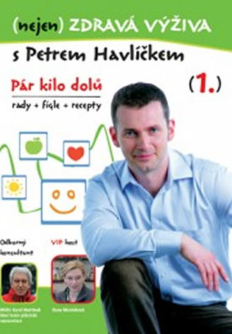 (nejen) Zdravá výživa s Petrem Havlíčkem - DVD - Havlíček Petr