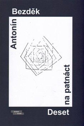 Deset na patnáct - Antonín Bezděk