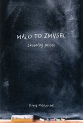 Malo to zmysel