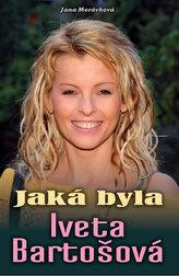 Jaká byla Iveta Bartošová