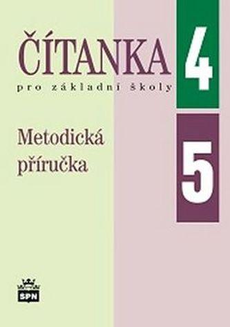 Čítanka pro základní školy 4, 5 Metodická příručka - Jana Čeňková