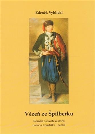 Vězeň ze Špilberku - Zdeněk Vyhlídal