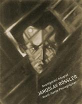 Avantgardní fotograf Jaroslav Rössler