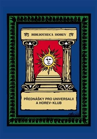 Přednášky pro Universalii a Horev-klub