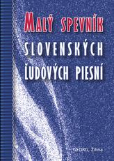 Malý spevník slovenských žudových piesní