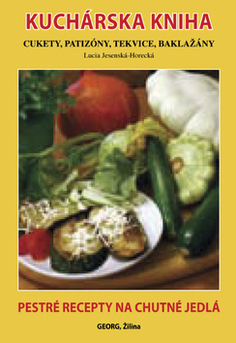 Kuchárska kniha Cukety, patizóny, tekvice, baklažány