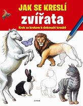Jak se kreslí zvířata - Krok za krokem k dokonalé kresbě