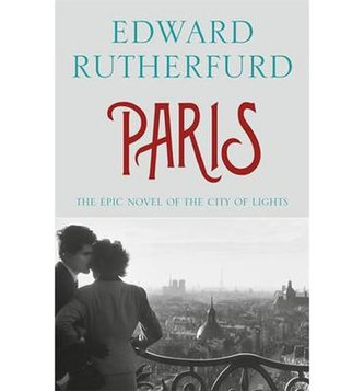 Paris - The Epic Novel of the City of Lights