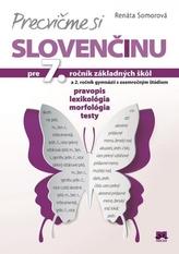 Precvičme si slovenčinu pre 7. ročník základných škôl