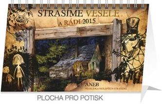 Kalendář 2015 - Strašíme vesele a rádi Eva Obůrková - stolní týdenní