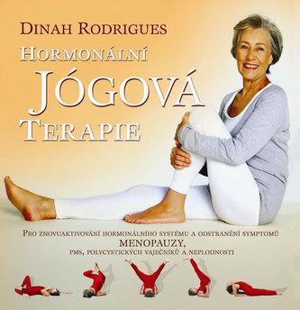 Hormonální jógová terapie - Dinah Rodrigues