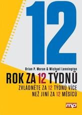 Rok za 12 týdnů - Zvládněte za 12 týdnů více než jiní za 12 měsíců