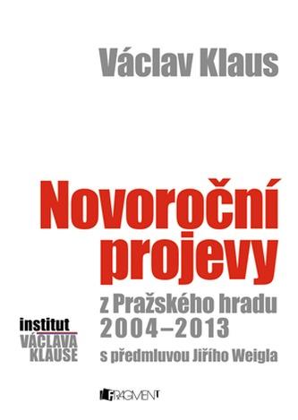 Václav Klaus - Novoroční projevy z Pražského hradu 2004-2014