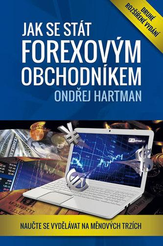 Jak se stát forexovým obchodníkem - Naučte se vydělávat na měnových trzích