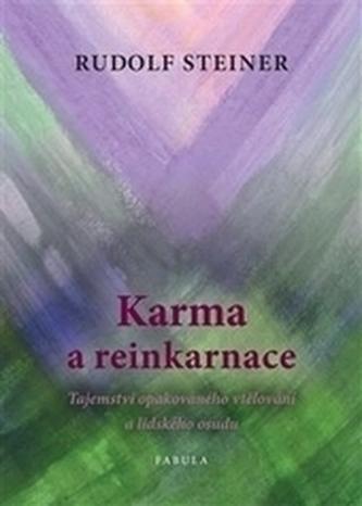 Karma a reinkarnace - Rudolf Steiner