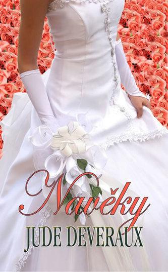 Navěky (Série Nevěsty z Nantucketu 2) - Jude Deveraux