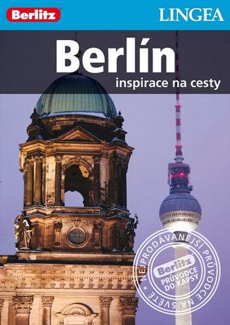 Berlín - Inspirace na cesty