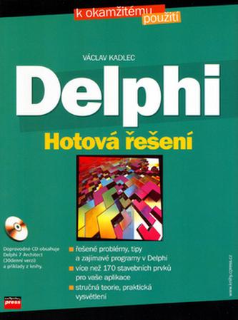 Delphi Hotová řešení + CD