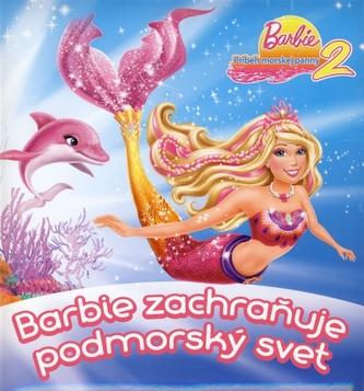 Barbie zachraňuje podmorský svet