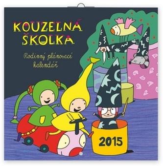 Kalendář 2015 - Kouzelná školka rodinný plánovací - nástěnný