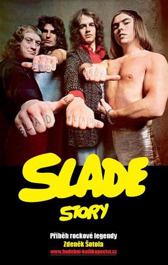 Slade Story - Příběh rockové legendy - Šotola Zdeněk
