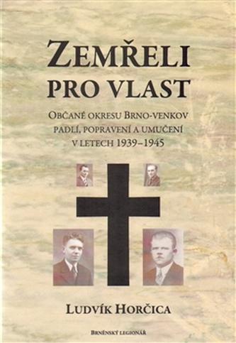 Zemřeli pro vlast - Ludvík Horčica
