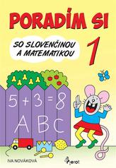 Poradím si so Slovenčinou a matematikou 1. ročník