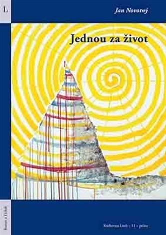 Jednou za život - Jan Novotný