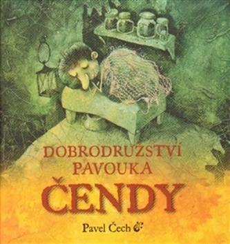 Dobrodružství pavouka Čendy (kapesní vydání) - Pavel Čech