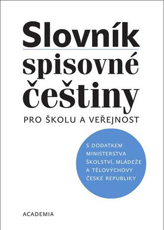 Slovník spisovné češtiny pro školu a veřejnost - Vladimír Mejstřík