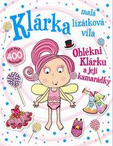 Oblékni Klárku a její kamarádky - Klárka, malá lízátková víla
