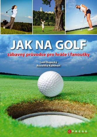 Jak na golf - Leoš Kopecký