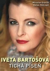 Iveta Bartošová: tichá píseň