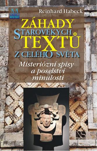 Záhady starověkých textů z celého světa - Mysteriózní spisy a poselství minulosti