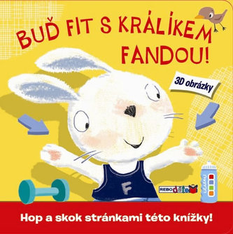 Buď fit s králíkem Fandou!