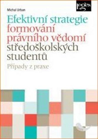 Efektivní strategie formování právního vědomí středoškolských studentů