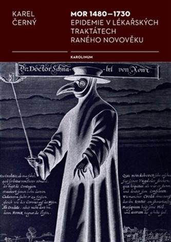 Mor 1480-1730 - Karel Černý