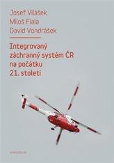Integrovaný záchranný systém ČR na počátku 21. století